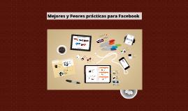 Mejores y Peores prácticas en Facebook