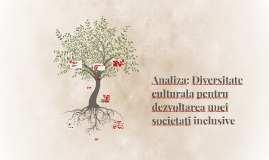 Analiza: diversitate culturala pentru dezvoltarea unei socie