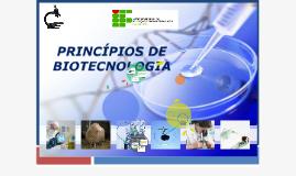 PRINCÍPIOS EM BIOTECNOLOGIA