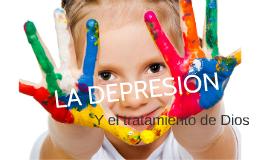 Copia de La Depresión y el Tratamiento de Dios