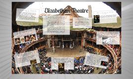 Copy of Elizabethan Theatre