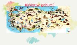 Copy of türkiye'ye gidelim