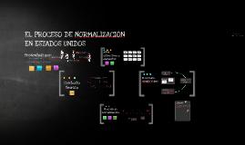 EL PROCESO DE NORMALlZACIÓN EN ESTADOS UNIDOS