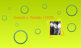 Copy of Sweatt v. Painter (1950)