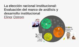 La elección racional institucional: Evaluación del marco de