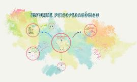 Copy of INFORME PSICOPEDAGÓGICO