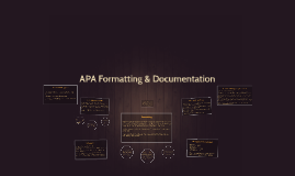 APA Formatting & Documentation