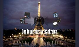 Kopie von Kopie von Der Tourismus in Frankreich
