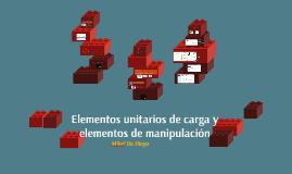 Elementos unitarios y de manipulación de carga
