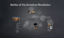 Battles of the American Revolution Day 1 & 2