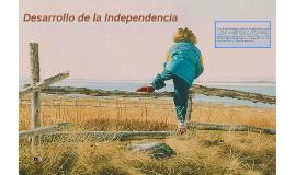 Desarrollo de la Independencia