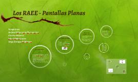 Copy of Los RAEE - Pantallas Planas
