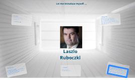 Laszlo Ruboczki intro