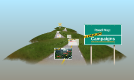 Copy of Road Map: Campaigns