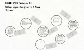 EDHE 5324 Problem #1