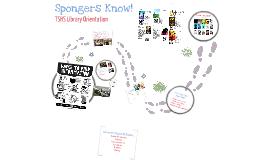 Spongers Know!