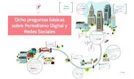 Ocho preguntas básicas sobre Periodismo Digital y Redes Soci