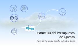Copy of Estructura del Presupuesto de Egresos