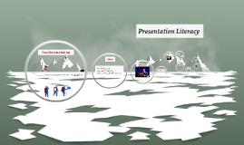 Presentation Literacy