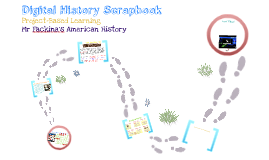 Copy of Copy of Digital History Scrapbook Project