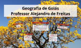 Geografia de Goiás - Professor Alejandro de Freitas