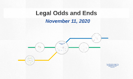 Legal Odds and Ends
