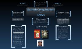 Spanish Conquistadors VS The Aztecs