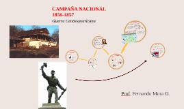 Copy of CAMPAÑA NACIONAL 1856-1857