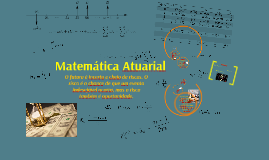 Copy of Matemática Atuarial I