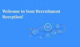 Recruitment Reception!