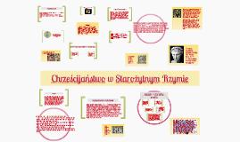 Copy of Chrześcijaństwo w Starożytnym Rzymie