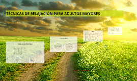 Copy of TÉCNICAS DE RELAJACIÓN PARA ADULTOS MAYORES