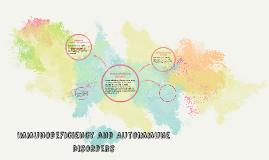 Immunodeficiency and Autoimmune Disorders