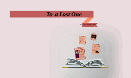 Copy of To  a Lost One