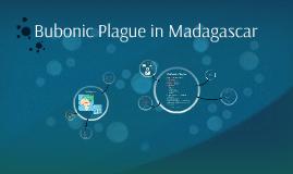 Bubonic Plague in Madagascar