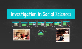 Copy of Investigation in Social Sciences
