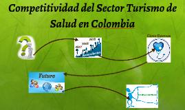 Competitividad del Sector Turismo de Salud en Colombia