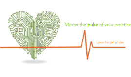 Master the pulse of your practice
