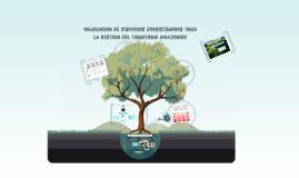 Copy of Valoracion de servicios ecosistemicos para