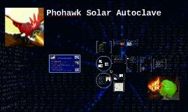 Phohawk Solar Autoclave