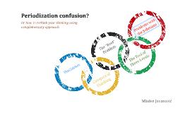 Periodization Confusion?