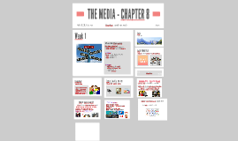 THE MEDIA - CHAPTER 8