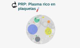 PRP Plasma rico en plaquetas