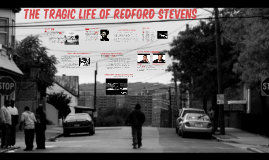 The Tragic Life of Redford Stevens