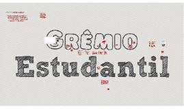 Copy of O que é o Grêmio Estudantil?