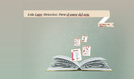 Lola Lago: Detective: Para el amor del arte