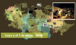 Goya y el 3 de mayo de 1808