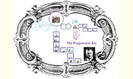 4 The Progressive Era