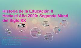 Hacia el Ano 2000: Segunda Mitad del Siglo XX