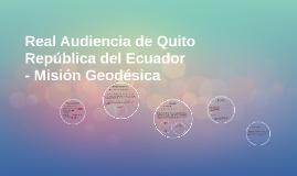 Real Audiencia de Quito - Ecuador